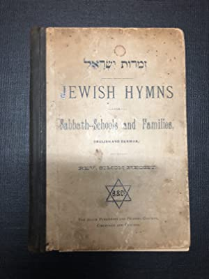 JEWISH HYMNS FOR SABBATH-SCHOOLS AND FAMILIES: Hecht, Simon