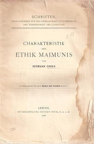 CHARAKTERISTIK DER ETHIK MAIMUNIS: Xt) Cohen, Hermann