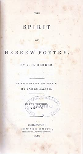 THE SPIRIT OF HEBREW POETRY. COMPLETE IN 2 VOLUMES.: Xt) Herder, Johann Gottfried
