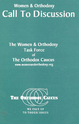 WOMEN & ORTHODOXY: A CALL TO DISCUSSION: Bendheim, Giti; Wolowelsky, Joel B. Orthodox Caucus.