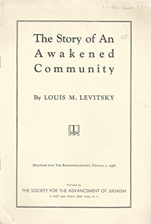 THE STORY OF AN AWAKENED COMMUNITY: Wilkes-Barre, Pennsylvania] Levitsky,