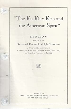 THE KU KLUX KLAN AND THE AMERICAN SPIRIT: Grossman, Rudolph