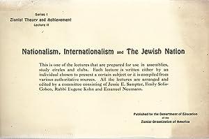 NATIONALISM, INTERNATIONALISM AND THE JEWISH NATION: Sampter, Jesse E. ; Solis-Cohen, Emily; Kohn, ...