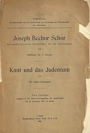 JOSEPH BECHOR SCHOR: EIN NORDFRANZÖSISCHER BIBELERKLÄRER DES: Mw) Porges, Nathan;