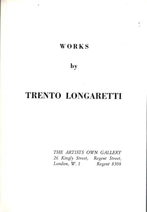 WORKS BY TRENTO LONGARETTI: Longaretti, Trento