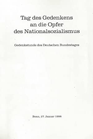TAG DES GEDENKENS AN DIE OPFER DES NATIONALSOZIALISMUS. GEDENKSTUNDE DES DEUTSCHEN BUNDESTAGES.