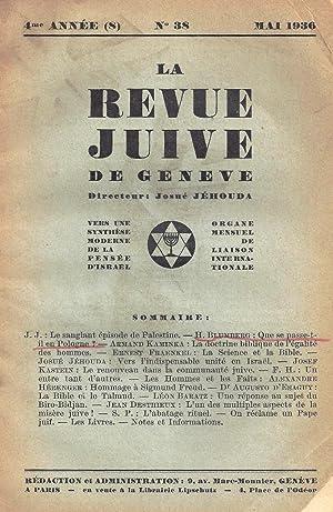 LA REVUE JUIVE DE GENEVE. VERS UNE SYNTHESE MODERNE DE LA PENSÉE D'ISRAEL. ORGANE ...