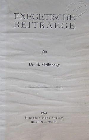 EXEGETISCHE BEITRAEGE.: jt)Grünberg, S[Amuel].