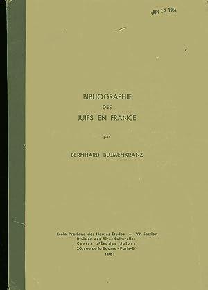 BIBLIOGRAPHIE DES JUIFS EN FRANCE.: Jt) Blumenkranz, Bernhard.