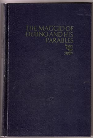 THE MAGGID OF DUBNO AND HIS PARABLES.: Heinemann, Benno.
