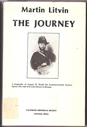 THE JOURNEY: THE FIRST FULL-LENGTH DOCUMENTED BIOGRAPHY OF THE AMERICAN-JEWISH FREEDOM FIGHTER WHO ...