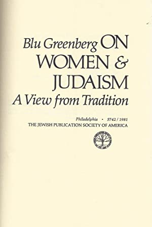 ON WOMEN & JUDAISM: A VIEW FROM TRADITION.: Greenberg, Blu.