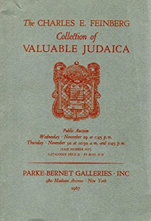THE CHARLES E. FEINBERG COLLECTION OF VALUABLE JUDAICA: Parke-Bernet Galleries.