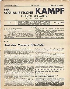 DER SOZIALISTISCHE KAMPF. LA LUTTE SOCIALISTE. NO 6. 13. AUGUST 1938.: Bauer, Otto. editor.