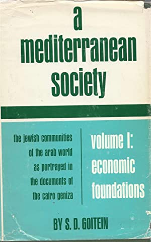 A MEDITERRANEAN SOCIETY: THE JEWISH COMMUNITIES OF THE ARAB WORLD AS PORTRAYED IN THE DOCUMENTS OF ...