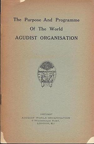 The Purpose and Programme of the World Agudist Organisation.: Agudat Israel.