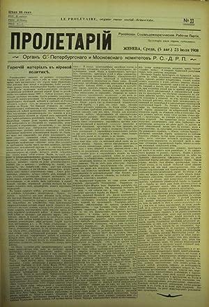 PROLETARIY [LE PROLETAIRE]: ORGAN C.-PETERBURGSKAGO I MOSKOVSKAGO KOMITETOV R.S.-D.L.P (NOS. 21-50)...