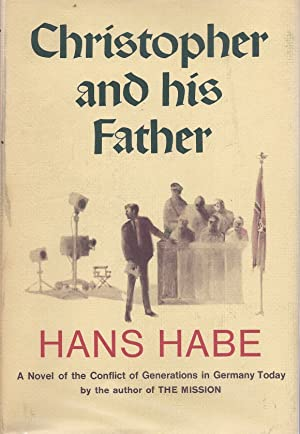 CHRISTOPHER AND HIS FATHER: Habe, Hans