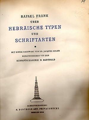 UBER HEBRAISCHE TYPEN UND SCHRIFTARTEN: Jt) Frank, Rafael