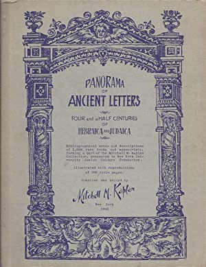 PANORAMA OF ANCIENT LETTERS : FOUR AND A HALF CENTURIES OF HEBRAICA AND JUDAICA; BIBLIOGRAPHICAL ...