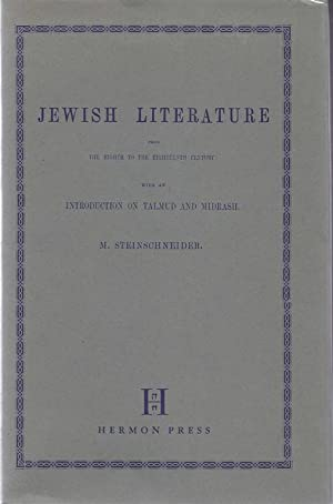 JEWISH LITERATURE FROM THE EIGHTH TO THE EIGHTEENTH CENTURY: WITH AN INTRODUCTION ON TALMUD AND ...