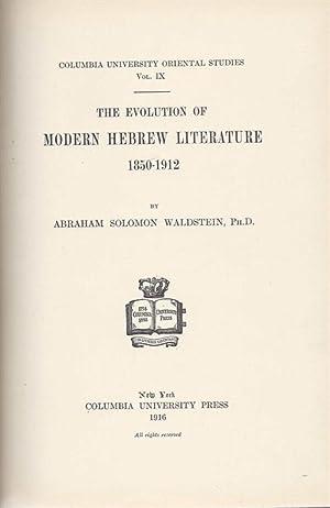 THE EVOLUTION OF MODERN HEBREW LITERATURE 1850-1912: Waldstein, Abraham Solomon