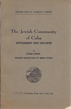 THE JEWISH COMMUNITY OF CUBA: SETTLEMENT AND GROWTH: Sapir, Boris