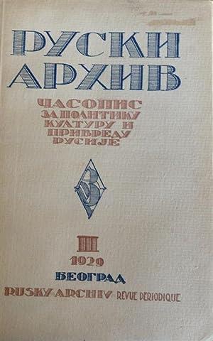 RUSKI ARKHIV: CHASOPIS ZA POLITIKU, KULTURU I PRIVREDU RUSIJE (III): udruz?enje Odbornika Ruskih ...