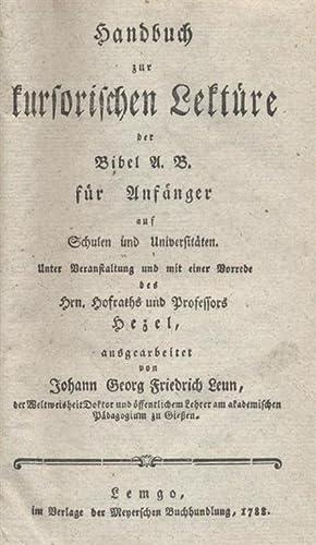 HANDBUCH ZUR KURSORISCHEN LEKTÜRE DER BIBEL A. B. [DES ALTEN BUNDES] FÜR ANFÄNGER ...
