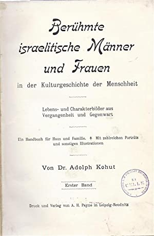 BERUEHMTE ISRAELITISCHE MAENNER UND FRAUEN IN DER KULTURGESCHI CHTE DER MENSCHHEIT. LEBENS- UND ...