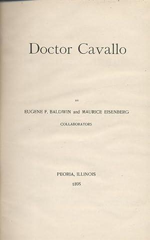 DOCTOR CAVALLO: Baldwin, Eugene F. and Maurice Eisenberg
