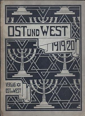 OST UND WEST. ILLUSTRIERTE MONATSSCHRIFT FUER DAS GESAMTE JUDENTUM., VOLUME 19/20: Winz, Leo
