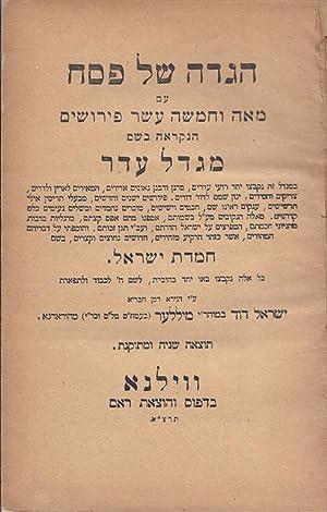 HAGADAH SHEL PESAH: 'IM ME'AH VE-HAMISHAH 'ASAR PERUSHIM HA-NIKRA'AH BE-SHEM MIGDAL 'EDER . ...