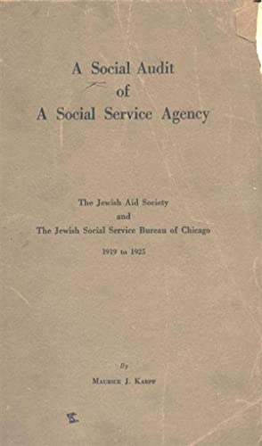 A SOCIAL AUDIT OF A SOCIAL SERVICE AGENCY, THE JEWISH AID SOCIETY AND THE JEWISH SOCIAL SERVICE ...