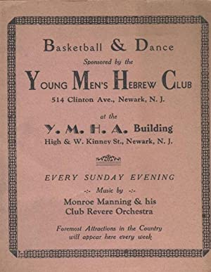 BASKETBALL AND DANCE SPONSORED BY THE YOUNG MEN'S HEBREW CLUB 514 CLINTON AVE., NEWARK, N.J. AT...
