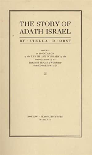 THE STORY OF ADATH ISRAEL: Obst, Stella D