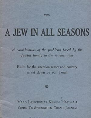 A ID TSU YEDER TSAYT]: DINIM FUN KONTRI = A JEW IN ALL SEASONS: A CONSIDERATION OF THE PROBLEMS ...