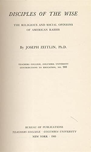DISCIPLES OF THE WISE; THE RELIGIOUS AND: Zeitlin, Joseph