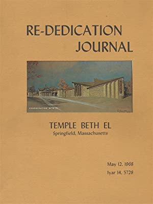 RE-DEDICATION JOURNAL: MAY 12, 1968/IYAR 14, 5728.: Temple Beth El.