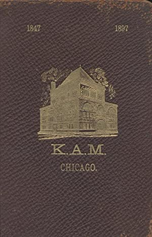K.A.M. JUBILEE BOOK 1847-1927: Kehillath Anshe Mayriv