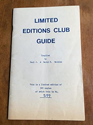 Limited Editions Club Guide: Limited Editions Club,