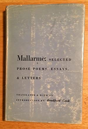 mallarme selected prose poems essays and letters Néant sonore: mallarmé ou la traversée des paradoxes genève:  in these essays,  selected letters, articles and prose poems,.