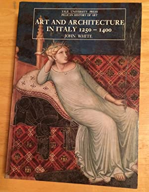 Art and Architecture in Italy 1250 - 1400