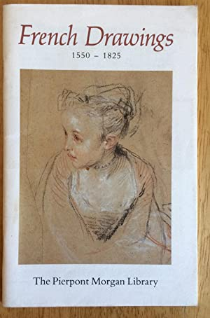 French Drawings 1550 - 1825