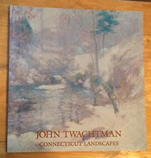John Twachtman. Connecticut Landscapes