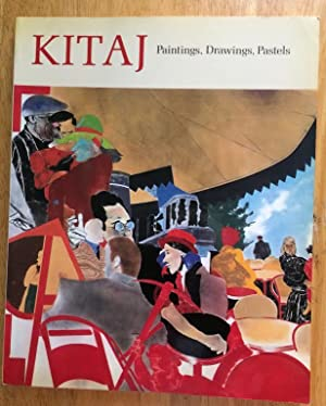 Kitaj. Paintings, Drawings, Pastels