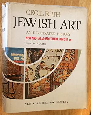 Jewish Art. An Illustrated History, New and: Cecil Roth, Bezalel