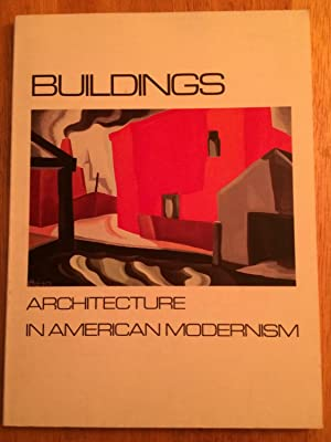 Buildings: Architecture in American Modernism