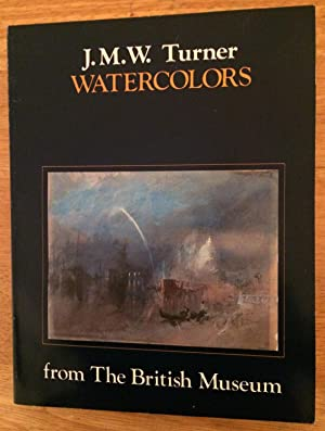 J. M. W. Turner Watercolors from the: Lindsay Stainton, Richard