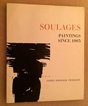 Soulages. Paintings since 1963